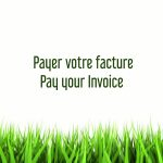 Payer votre facture / Pay your Invoice
